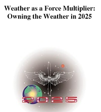 Risultati immagini per weather as a force multiplier owning the weather in 2025